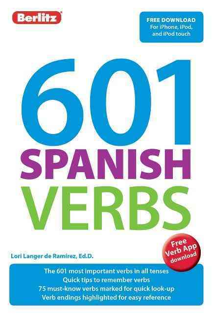 601 Spanish Verbs By Berlitz International, Inc.