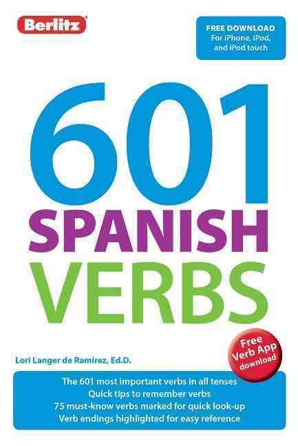 601 Spanish Verbs By Berlitz International, Inc.